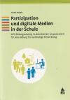 Partizipation und digitale Medien in der Schule