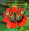 Bunte Welt der Schmetterlinge